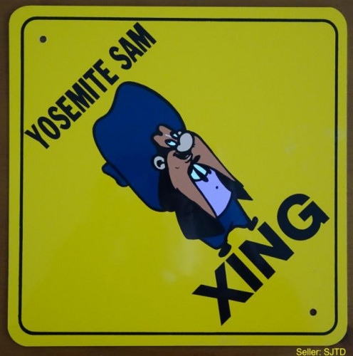 YOSEMITE SAM Xing Crossing Metal Sign 12 x 12 inch - NEW
