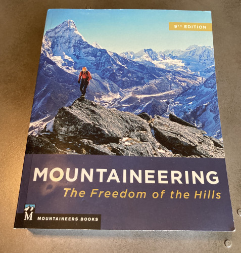 Mountaineering Freedom of the Hills. Mountaineers Books