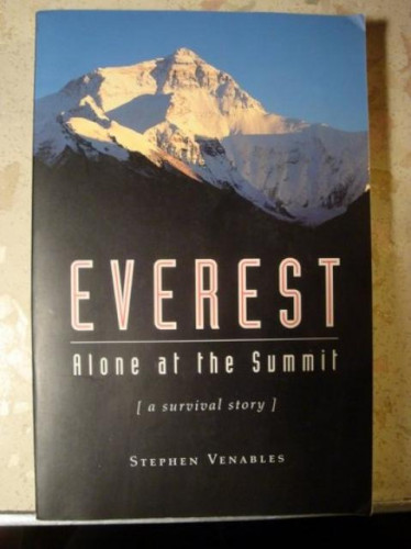 Everest, Alone at the Summit, [A Survival Story], Stephen Venables