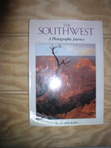 The Southwest A Photographic Journey